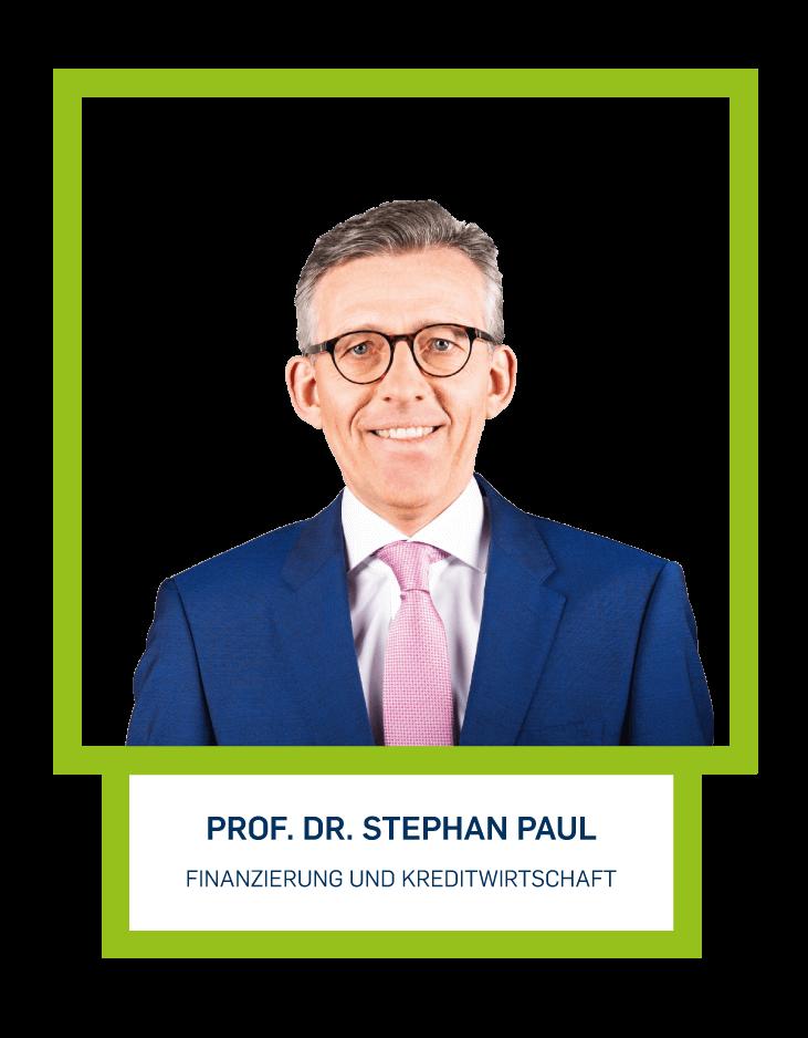 Prof. Dr. Stephan Paul - Finanzierung und Kreditwirtschaft