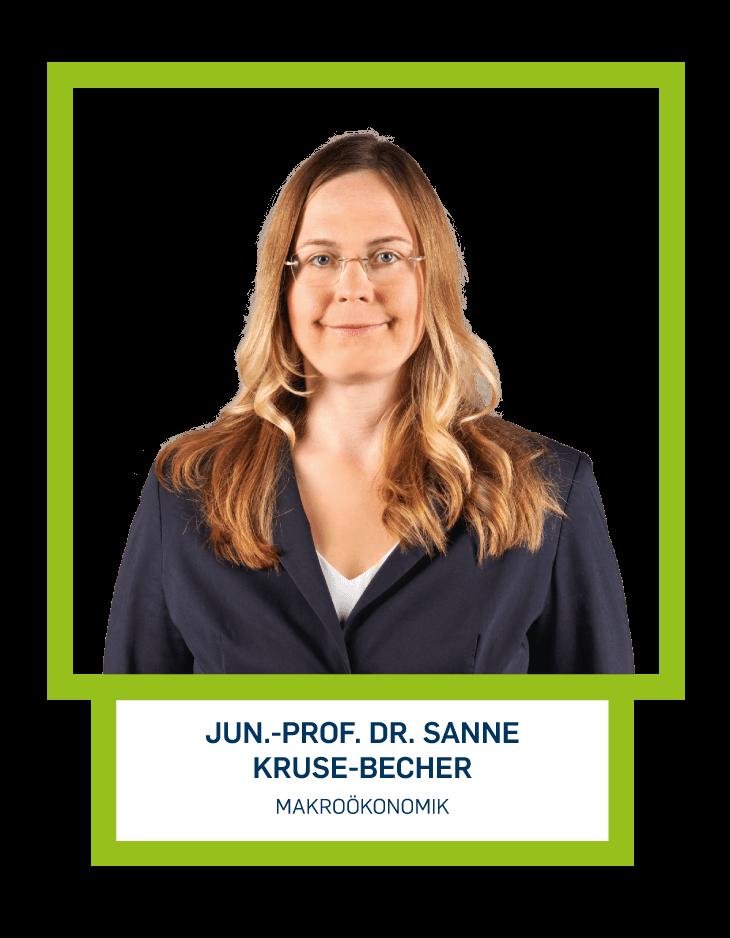 Jun.-Prof. Dr. Sanne Kruse-Becher - Makroökonomik